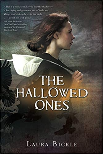 The Hallowed Ones by Laura Bickle