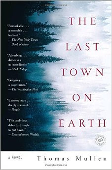 Image for The Last Town on Earth by Thomas Mullen