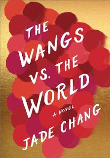 Image for The Wangs vs. the World by Jade Chang
