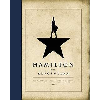 Image for Hamilton:  the Revolution by Lin-Manuel Miranda and Jeremy McCarter