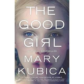 Image for The Good Girl by Mary Kubica