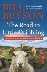 Image for The Road to Little Dribbling by Bill Bryson
