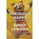 Image for Furiously Happy:  A Funny Book About Horrible Things by Jenny Lawson