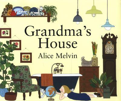 Image for Grandma's House by Alice Melvin
