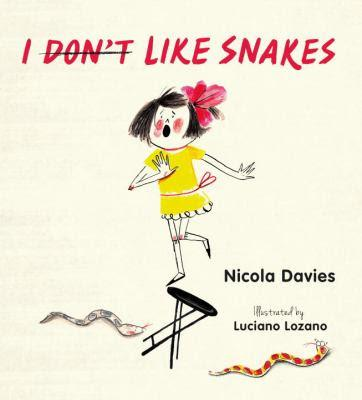 Image for I (Don't) Like Snakes, by Nicola Davies
