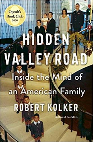 "Cover of the book ""Hidden Valley Road: Inside the Mind of an American Family"" by Robert Kolker"
