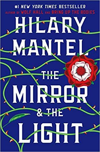 "Cover of the novel ""The Mirror & the Light"" by Hilary Mantel"