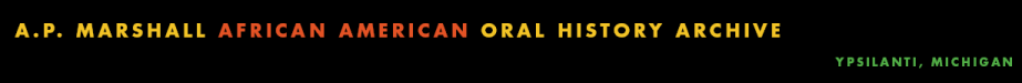The A.P. Marshall African American Oral History Archive